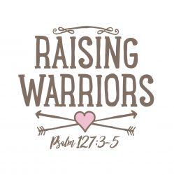 Raising Warriors